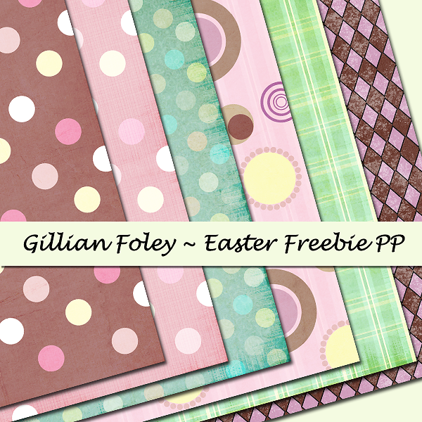 Gillian Foley - Easter Freebie Paper Pack Preview